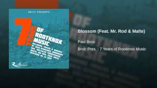 Blossom (Feat. Mr. Rod & Malte)