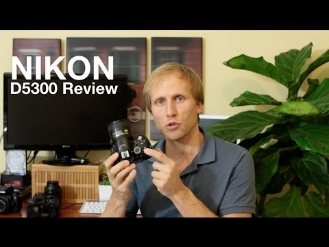 Nikon D5300 Review - The Good, The Less Good and well it's all mostly good