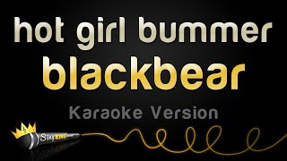 blackbear - hot girl bummer (Karaoke Version)