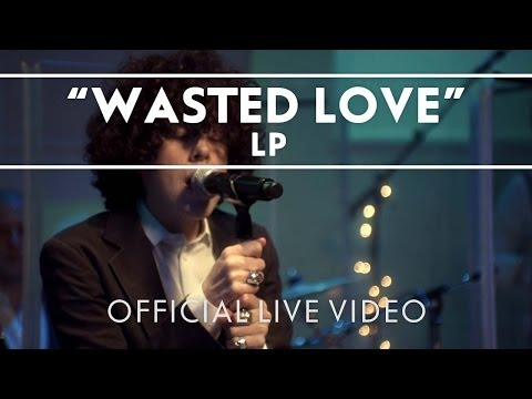 LP - Wasted Love [Live]