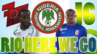 CDM 2014 l RIO HERE WE GO #16 LE NIGERIA A LA COUPE DU MONDE Thumbnail