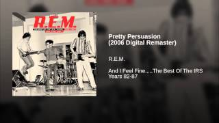 Pretty Persuasion (2006 Digital Remaster)
