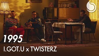 I GOT U X TWISTERZ 1995 Official Video