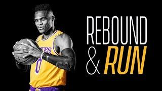Russell Westbrook - Rebound \u0026 Run   Laker Film Room