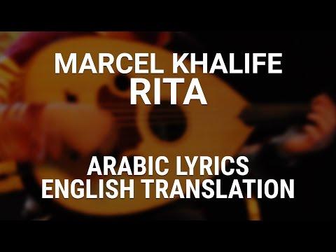 Marcel Khalife - Rita (Fusha Arabic) Lyrics + English Translation -  ريتا - مرسيل خليفة