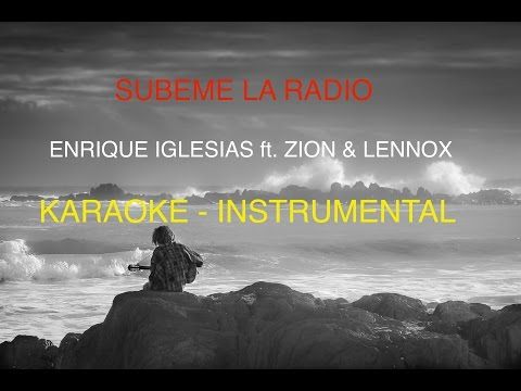 Enrique Iglesias - Subeme la radio - Instrumental for Karaoke