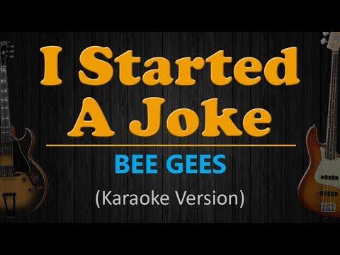 I STARTED A JOKE - Bee Gees (HD Karaoke)