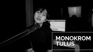 Gambar cover MONOKROM ( TULUS ) -  MICHELA THEA COVER