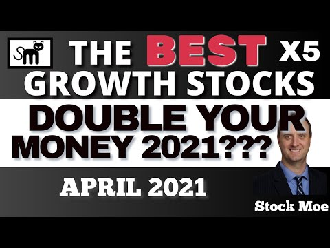 5 BEST STOCKS TO BUY NOW 2021 HIGH GROWTH STOCKS APRIL - BEST STOCKS FOR RISING FED INTEREST RATES