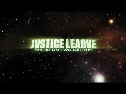 Justice League: Crisis on Two Earths Intro