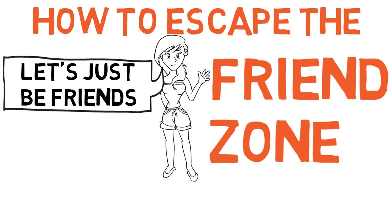 how to exit the friend zone