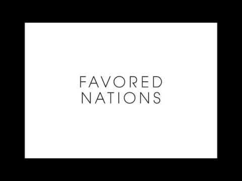 Favored Nations - The Setup