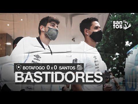 BOTAFOGO 0 X 0 SANTOS | BASTIDORES | BRASILEIRÃO (20/09/20)