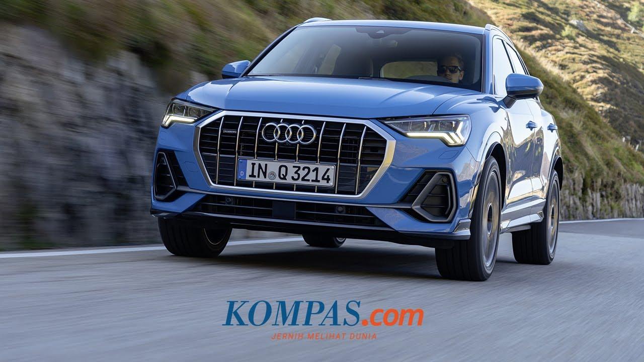 Tiba Di Indonesia New Audi Q3 Dibanderol Rp 700 Juta An Youtube