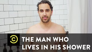 The Man Who Lives in His Shower - Mini-Mocks