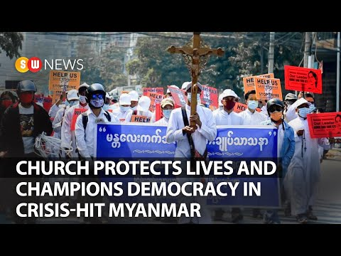 Church Protects Lives And Champions Democracy In Crisis-hit Myanmar | SW News | 210