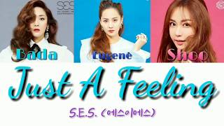 S.E.S. (에스이에스) - Just A Feeling (Remix Ver.) Color-coded lyr…