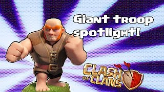Clash of clans - Giant troop spotlight (How to use giants)