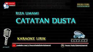 Catatan Dusta - Karaoke Lirik | Riza Umami