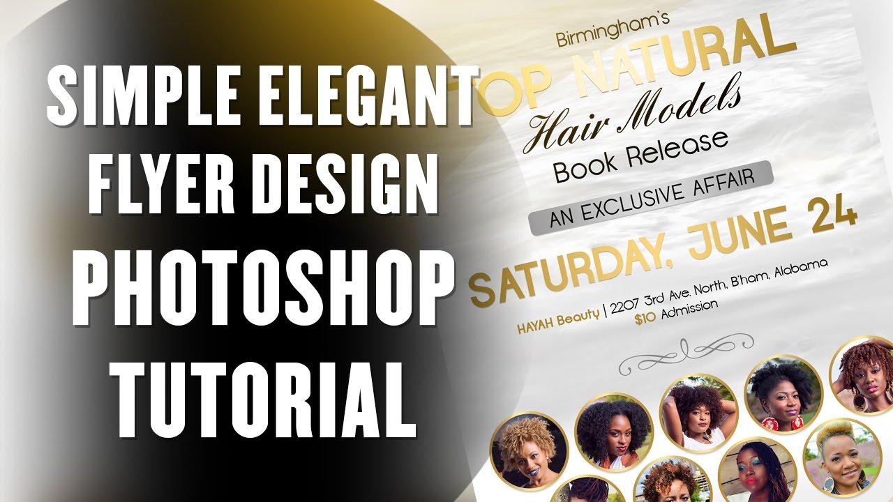 design a simple elegant flyer with photoshop tutorial pt1
