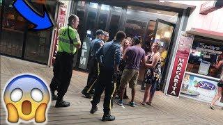 arrested... (kicked off the boardwalk)