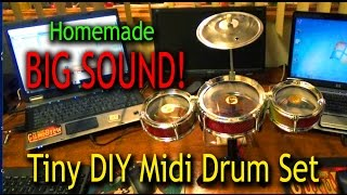 Big Realistic Sound From a Tiny DIY Midi Drum Set !!