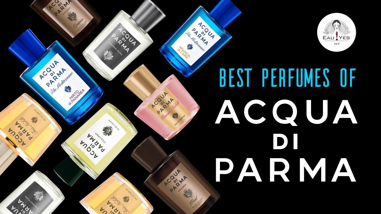 a1d83896f189 Top 10 Acqua di Parma Perfumes - YouTube