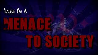SEV - MENACE TO SOCIETY (OFFICIAL LYRIC VIDEO)