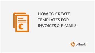 billwerk tutorial: so erstellen Sie Vorlagen für Rechnungen und e-mails