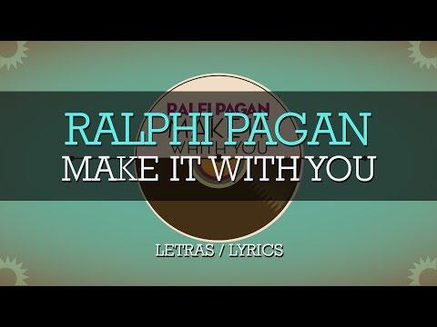 Ralfi Pagan - Make It With You