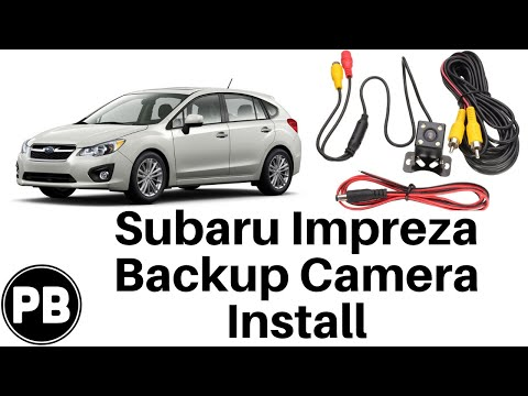 2012 – 2016 Subaru Impreza Backup Camera Install