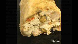 Холодные закуски мясные:Рулет куриный