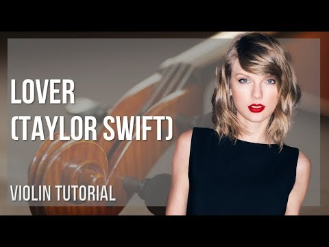 How to play Lover by Taylor Swift on Violin (Tutorial) thumbnail