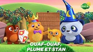 OUAF-OUAF, PLUME ET STAN (Dessin animé Piwi+) - Une aventure de conte de fées (épisode complet)