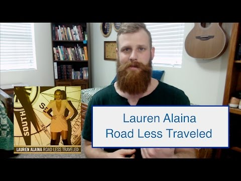 Lauren Alaina - Road Less Traveled | Reaction