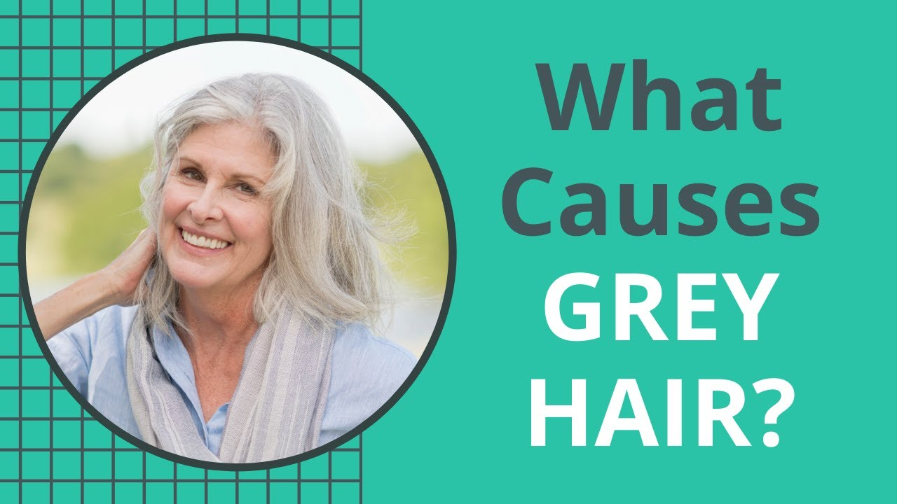 What Causes GREY HAIR at a Young Age?