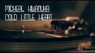 Micheal Kiwanuka  Cold Little Heart Lyrics