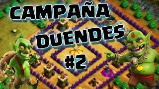 Clash of Clans Campaña de los Duendes #2