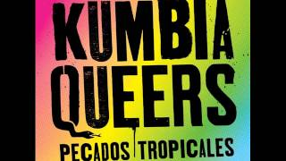 "Kumbia Queers ""Patricia"""