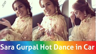 Sara Gurpal Dance in Car on Punjabi Song, Sara Gurpal Dance video