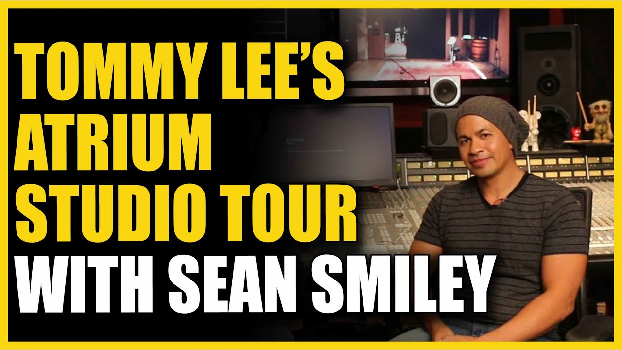 Tommy Lee S Atrium Studio And Smiley Sean Interview