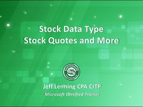 Stock Data Type – Stock Quotes and More | Excel University
