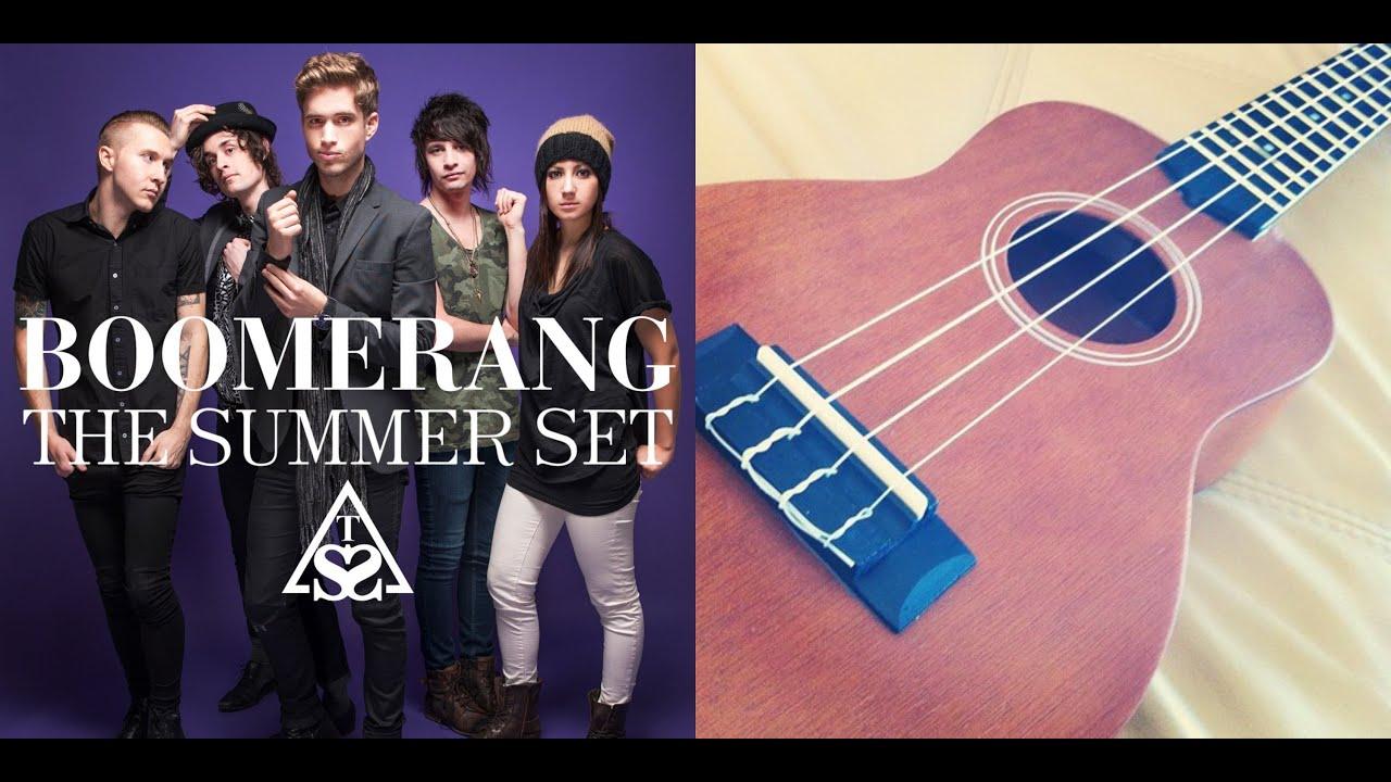Boomerang The Summer Set Ukulele Tutorial Youtube