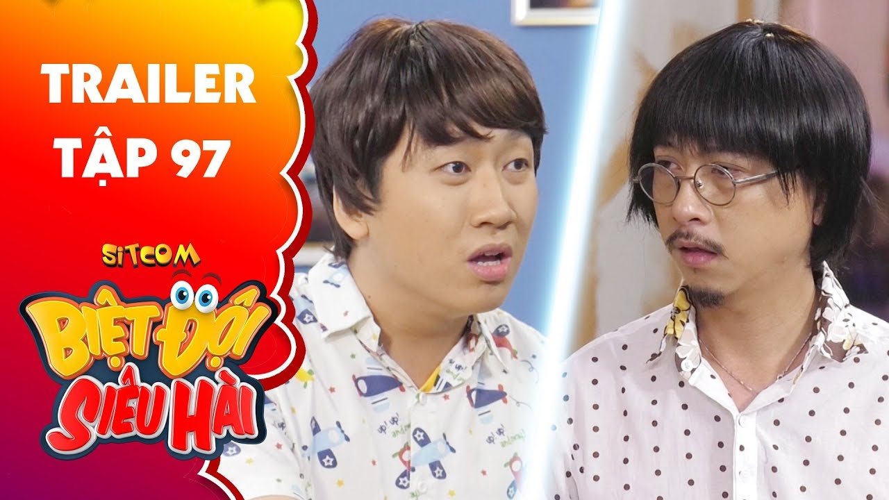 Biệt đội siêu hài   Trailer tập 97: Phát La thất nghiệp vì nghe lời hướng nghiệp của Hứa Minh Đạt