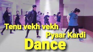 Tenu Vekh Vekh Pyar Kardi |Punjabi dance 2019 | dance choreography by amit