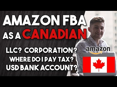 Amazon FBA Tips For Canadians - Taxation, Cross Border Banking, Legal Entities -