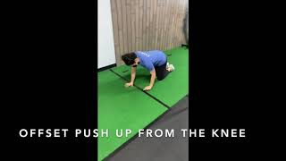 Offset Push Up From The Knee