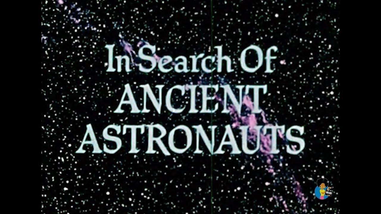 In Search of Ancient Astronauts (1973) | Rod Serling Carl Sagan