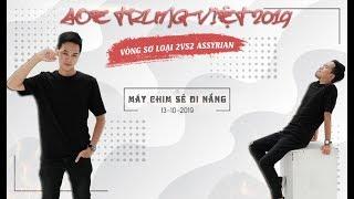 Trận 1 | Chim Sẻ - U98 vs M.Nhật - Nhị Thiếu | Tứ Kết | 2vs2 Assy | AOE Việt Trung 2019| 13-10-2019