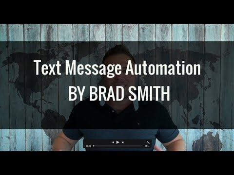 Text Message Automation By Brad Smith